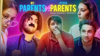 Other Parents Vs My Parents | Harsh Beniwal