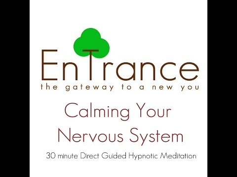 (30') Nervous system - Calming your Nervous System - Guided Self Help Hypnosis/Meditation.