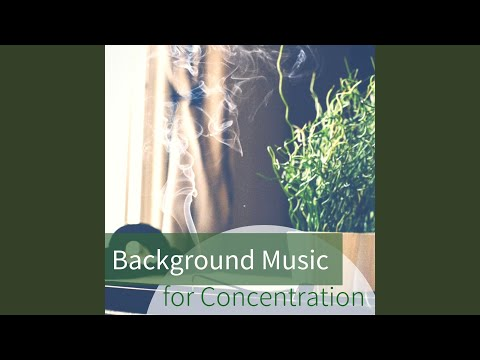 Background Music for Concentration