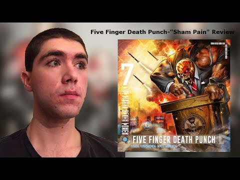 "Five Finger Death Punch-""Sham Pain"" Track Review"