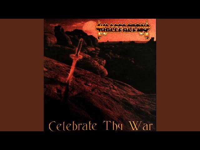 Celebrate Thy War