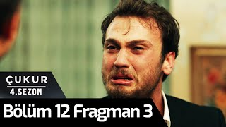 Çukur 4.Sezon 12.Bölüm 3.Fragman