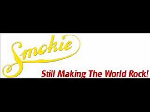 Smokie: If You Think You Know How To Love Me