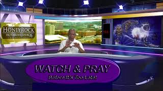 Watch & Pray 23: The Ball Of Confusion Pt 2