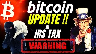 BITCOIN UPDATE and TAX WARNING!! Crypto BTC TA price prediction, analysis, news, trading