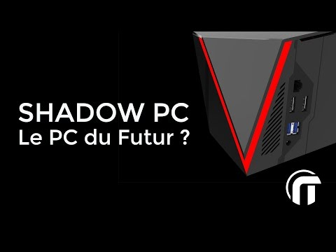 Shadow PC : le PC gamer du futur ? | découverte et interview