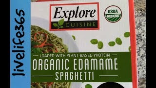Mike's Product Test: Explore Cuisine Organic Edamame Spaghetti