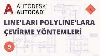 Yakın Kampüs - AutoCAD Ders 9 - Lineları Polylinelara Çevirme Yöntemleri (Türkçe)