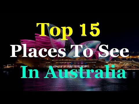 Australia Top 15 Tourist Attractions