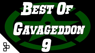 Best of... GavAgeddon 9