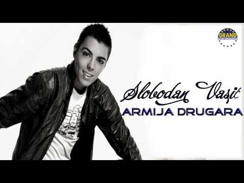 Slobodan Vasic - Armija drugara (Audio)