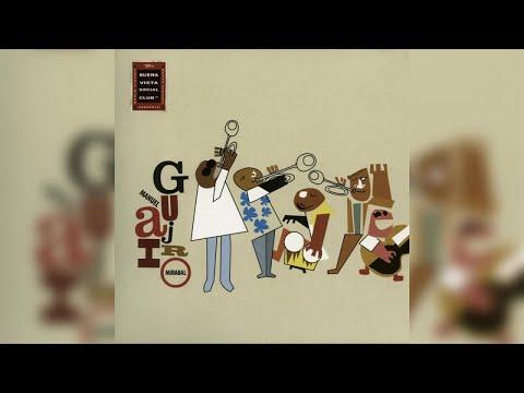 Manuel \'Guajiro\' Mirabal - Buena Vista Social Club Presents Manuel Guajiro Mirabal (Full Album)