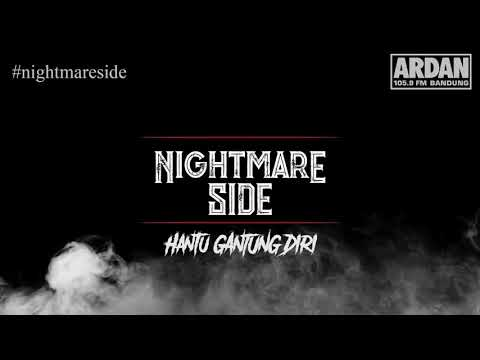 HANTU GANTUNG DIRI  (NIGHTMARE SIDE OFFICIAL) - ARDAN RADIO