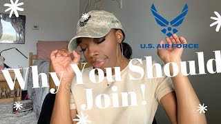 Benefits of Joining the Military! Why People Join? Air Force Edition