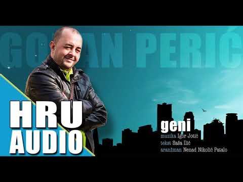 Goran Peric - Geni - Official Audio 2017 - ( HRU )