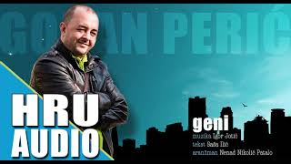 Goran Peric - Geni - Official Audio 2017 - ( HRU )