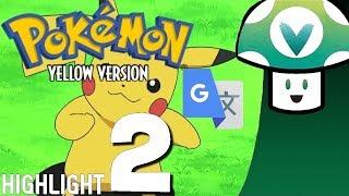 [Vinesauce] Joel - Google Translated Pokémon 2.1 (Part 2) (HIGHLIGHTS)