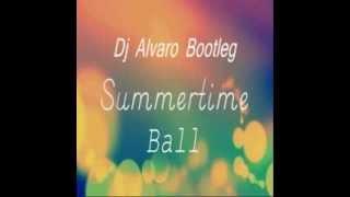 Summertime Ball (Dj Alvaro Bootleg)