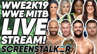 WWE2K19 - WWE Money In The Bank 2019 With WrestleTalk! | ScreenStalker
