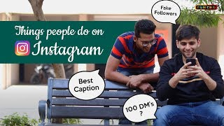 Things people do on Instagram | Instagram Users | Funcho Entertainment