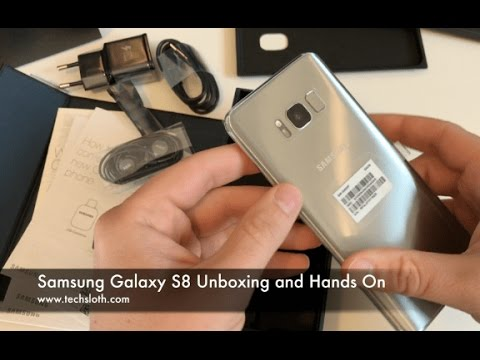 Samsung Galaxy S8 Unboxing and Hands On