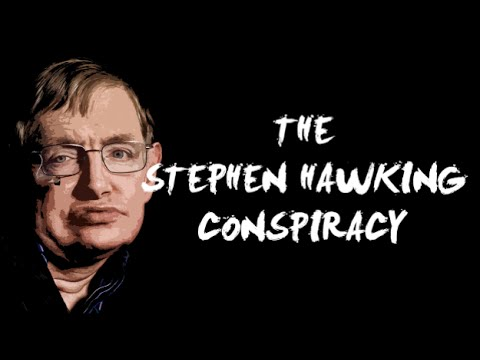 The Stephen Hawking Conspiracy - Flat Earth