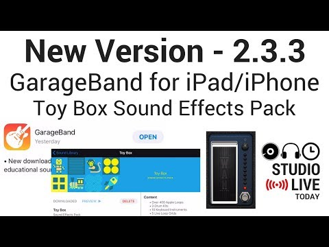 New Version of GarageBand iOS (2.3.3) - Toy Box Sound Effects Pack & Guitar Wah