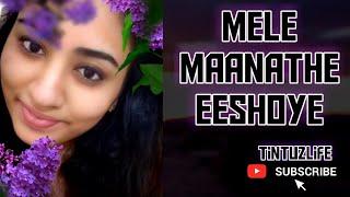 Mele manathe eeshoye | Mele Maanathe eeshoye | Shreya song | Christian Devotional songs | Tintuzlife