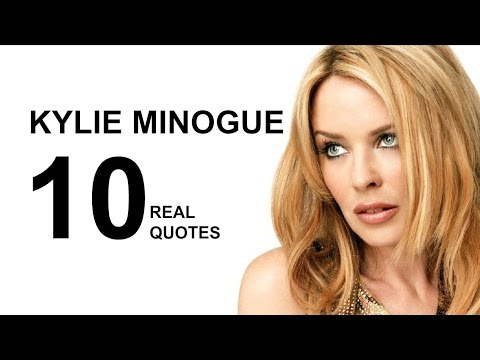 Kylie Minogue 10 Real Life Quotes on Success  Inspiring  Motivational Quotes