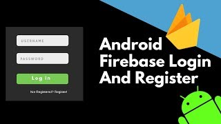 Create Login And Registration Screen In Android Using Firebase | App Development Tutorial