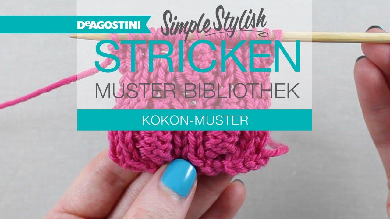 Fantastisch Stricken Kokon Muster Fotos - Strickmuster-Ideen ...