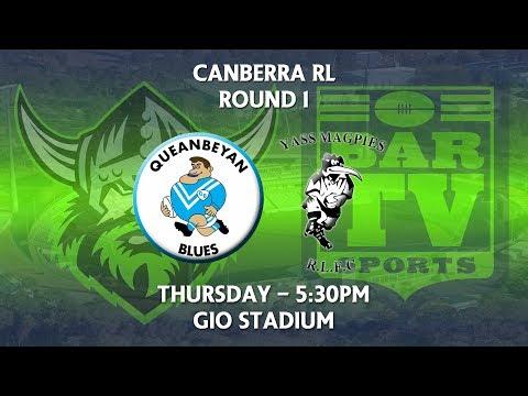 2018 Canberra RL 1st Grade Round 1 - Queanbeyan Blues v Yass Magpies