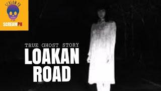 LOAKAN ROAD / White Lady ng Loakan Road / True Ghost Encounter / True Tagalog Ghost Story / Vol.28