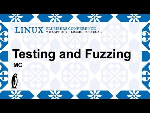 LPC2019 - Testing and Fuzzing - MC