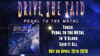 Drive, She Said – Pedal to the Metal (Official Sampler)