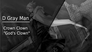 【HQ】Crown Clown Theme | D Gray Man