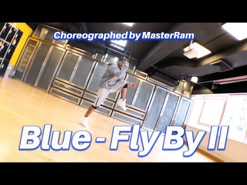Fly by II Dance (Blue) - Choreographed by MasterRam
