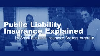 Public Liability Insurance Explained by Small Business Insurance Brokers Australia