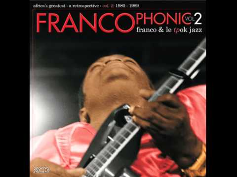 Franco / Le TP OK Jazz - Kimpa kisangameni