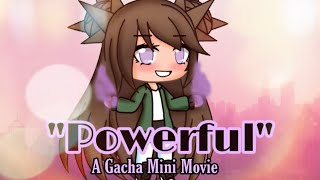 "↬""Powerful"" ↬ A Gacha Life Mini Movie ↬ GLMM ↬ Shoutouts in description ↬ Athena Playz"