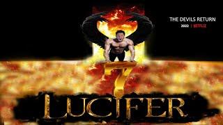 LUCIFER Season 7 Teaser - THE DEVILS RETURN
