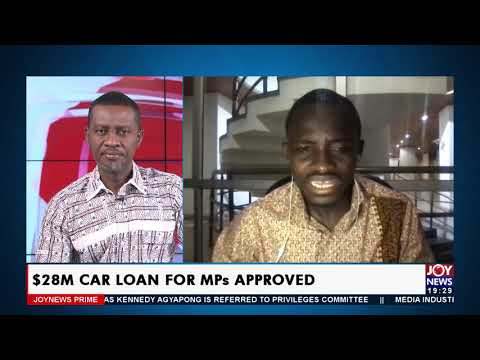 $28M Car Loan For MPs Approved - Joy News Prime (15-7-21)