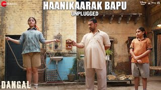 Download Hindi Video Songs - Haanikaarak Bapu - Unplugged | Dangal | Aamir Khan | Pritam | Amitabh B | Releasing 23rd Dec