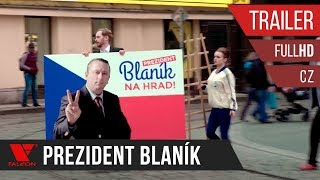 Prezident Blaník (2018) Full HD trailer