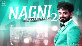 Nagni 2 (Full Audio Song) | Resham Anmol | Punjabi Song Collection | Speed Records