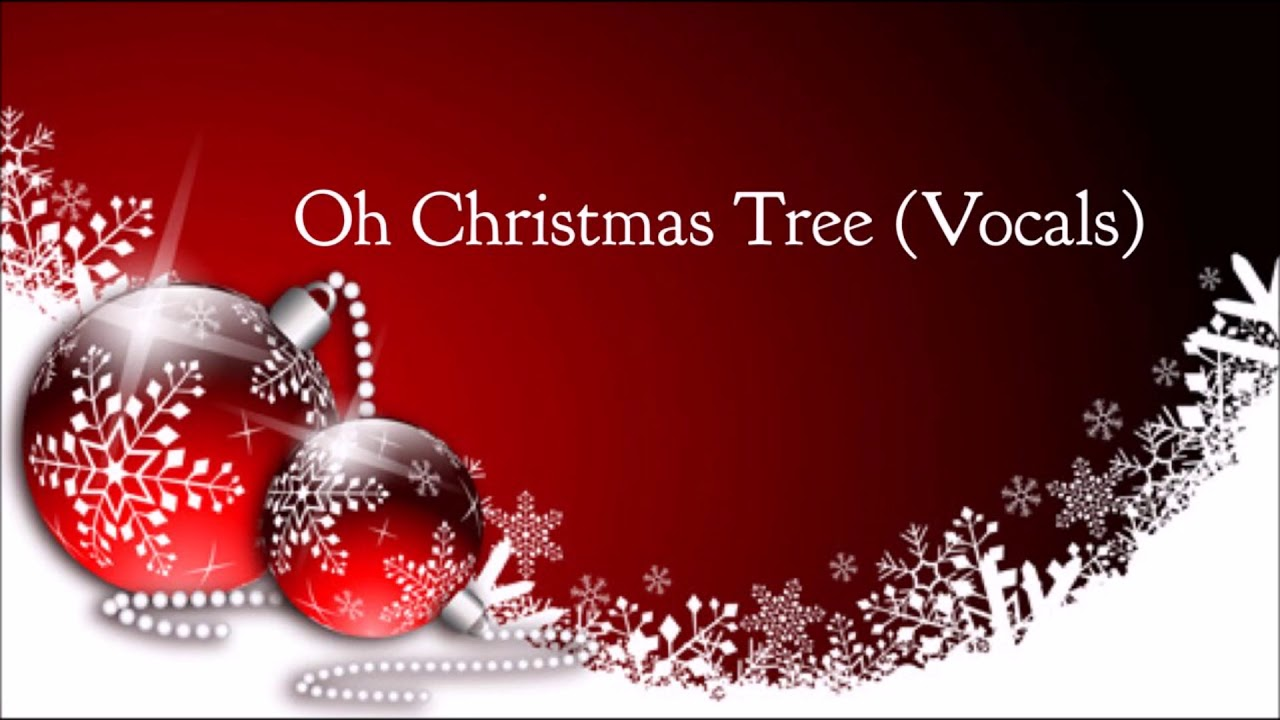 HQ MP3 - Oh Christmas Tree (Vocals)