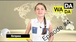 WADADA News for Kids - Episode #4