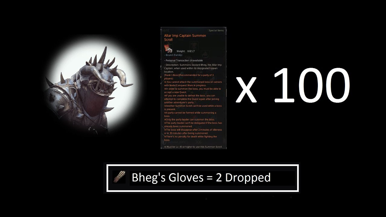 100 Bheg Summons + 300 Bheg Reward Bundles = 2 Bheg's Gloves