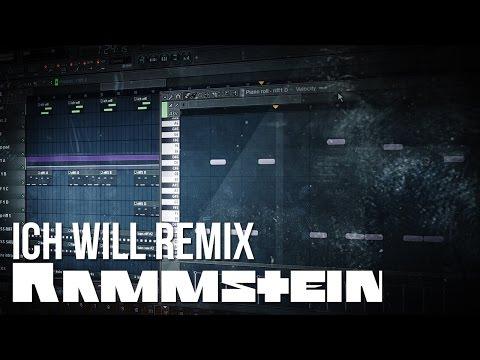 Rammstein  Ich Will Remix FL Studio