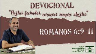 Devocional Rev. Vagner Ferreira (Romanos 6:9-11) - 14/04/2020